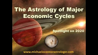 The Astrology of Major Economic Cycles