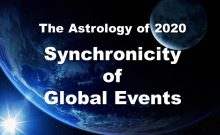 The Astrology of 2020 - Synchronicity of Global Events